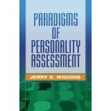 img - for Paradigms of Personality Assessment [HARDCOVER] [2003] [By Jerry S. Wiggins PhD] book / textbook / text book