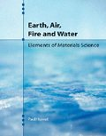 Earth, Air, Fire and Water:  Elements of Materials Science