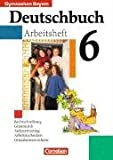 Deutschbuch Gymnasium - Bayern: 6. Jahrgangsstufe - Arbeitsheft mit Lösungen title=