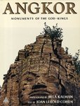 Angkor : Monuments of the God-kings