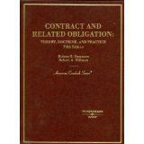 Contract and Related Obligation: Theory, Doctrine, and Practice (3rd ed)(American Casebook Series)