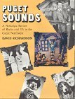 img - for By David Blair Richardson Puget Sounds: A Nostalgic Review of Radio and TV in the Great Northwest (1st First Edition) [Hardcover] book / textbook / text book