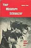 img - for Your Miniature Schnauzer book / textbook / text book