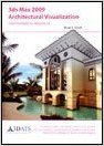 3ds Max 2009 Architectural Visualization-Intermediate to Advanced