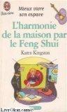 L'harmonie De La Maison Par Le Feng Shui (J'ai lu Bien vivre - Mieux vivre son espace) (2290071587) by Karen Kingston