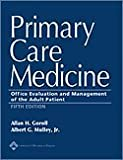 Primary Care Medicine: Office Evaluation and Management of the Adult Patient: 5th (Fifth) Edition