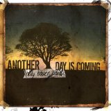 Billy Bauer Band: Another Day Is Coming