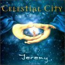 Celestial City by Jeremy (1998-04-21)