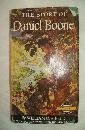 The Story of Daniel Boone (Signature Books, 15) (1111363714) by William O. Steele