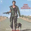 The Road Warrior: Mad Max 2 - Original Soundtrack (1990-10-25)