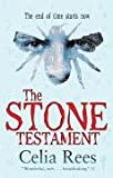 The Stone Testament (1407105051) by Rees, Celia