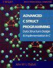 img - for Advanced C Struct Programming: Data Structure Design and Implementation in C 1st edition by Ogilvie, John W. L. (1990) Paperback book / textbook / text book