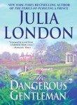 The Dangerous Gentleman (Rogues of Regent Street, Book 1) (0440235618) by London, Julia