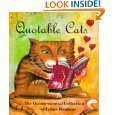 The Quotable Cat: A Collection of Quo...