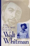 Civil War Poems of Walt Whitman