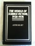 The World of Science Fiction, 1926-1976: The History of a Subculture (0824014464) by Del Rey