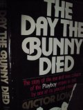 img - for The Day the Bunny Died book / textbook / text book