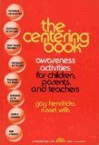The Centering Book: Awareness Activities for Children and Adults to Relax the Body and Mind (Mind Body Centering compare prices)