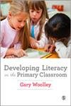 Developing Literacy in the Primary Classroom