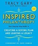 Inspired Philanthropy: Your Step-by-Step Guide to Creating a Giving Plan and Leaving a Legacy (Kim Klein's Chardon Press) 3rd edition