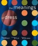 The Meanings of Dress - By Miller, Damhorst, & Michelman