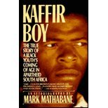 img - for Kaffir Boy: The True Story of a Black Youth's Coming of Age in Apartheid South Africa book / textbook / text book