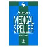 Stedman's Medical Speller (Stedman's Word Books) ~ Stedman's
