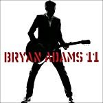 Bryan Adams - 11 [Audio CD by Bryan Adams] - Zortam Music