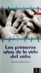 img - for Los Primeros Aqos de La Vida del Niqo (Spanish Edition) book / textbook / text book
