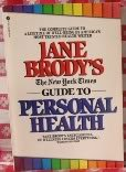 Jane Brody's the New York Times Guide to Personal Health (0380641216) by Brody, Jane E.