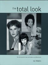 The Total Look by Mistlin, Ian (2000) Paperback