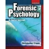 img - for Forensic Psychology [PAPERBACK] [2009] [By CRONIN CHRISTOPHER] book / textbook / text book