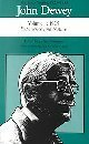The Later Works of John Dewey, Volume 1, 1925 - 1953: 1925, Experience and Nature (Collected Works of John Dewey) (0809314908) by Dewey, John