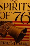 The Spirits of '76 (0345248759) by SLOANE, ERIC
