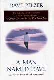 A Man Named Dave: A Story of Triumph and Forgiveness (0525945210) by David J. Pelzer
