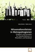 wissensdienstleister-in-metropolregionen-vergleich-und-konzepte-fur-standortfaktoren-inrheinruhr-und