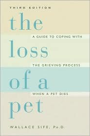 The Loss of a Pet: A New Revised Edition by Wallace Sife