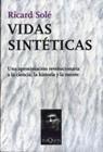 img - for Vidas sinteticas (Spanish Edition) book / textbook / text book