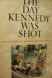 img - for The Day Kennedy Was Shot book / textbook / text book