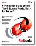 Tivoli Storage Productivity Center V4.1 (Certification Guide Series)