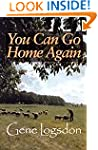You Can Go Home Again: Adventures of...