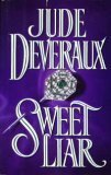Sweet Liar, DEVERAUX