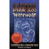 Conspicuous Consumption (The World of Darkness : Werewolf) PDF