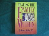 Healing the Family Within (1558740716) by Robert Subby