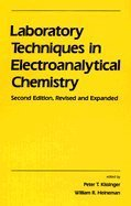 Laboratory Techniques in Electroanalytical Chemistry (Monographs in Electroanalytical Chemistry & Electrochemistry)