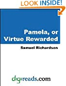 Pamela, or Virtue Rewarded [with Biographical Introduction]