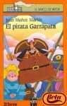 El Pirata Garrapata (Spanish Edition)