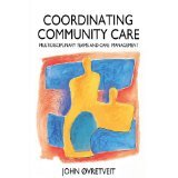 img - for Co-ordinating Community Care (Series; 17) [PAPERBACK] [1993] [By John Ovretveit] book / textbook / text book