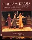 Stages of Drama: Classical to Contemporary Theater (031218333X) by Gilbert, Miriam