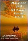 img - for Maryland and Delaware Canoe Trails book / textbook / text book